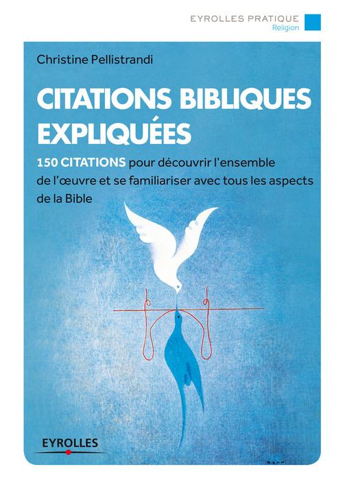 Christine Pellistrandi Citations bibliques expliquées