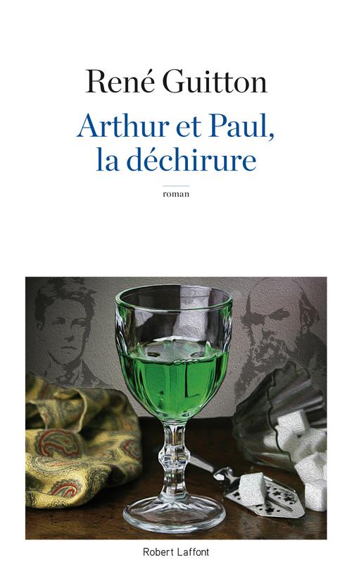 René GUITTON Arthur et Paul, la déchirure