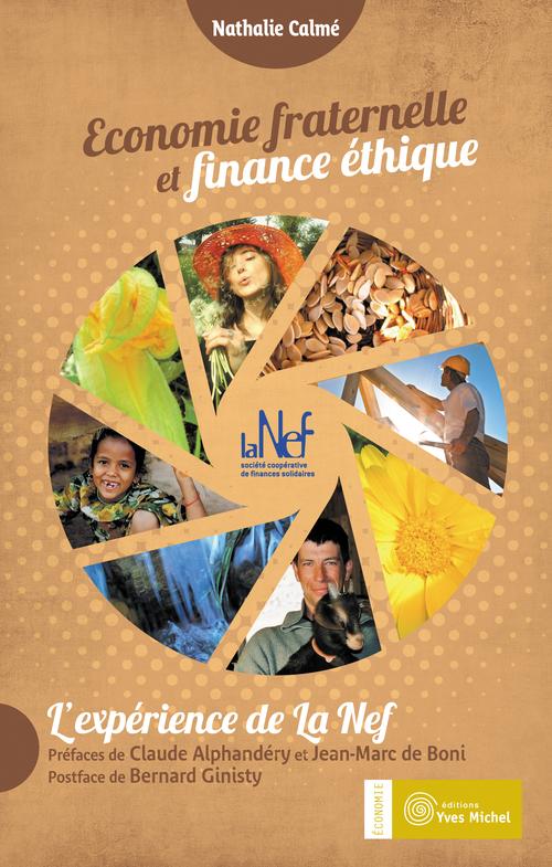 Nathalie Calme Économie fraternelle et finance éthique ; l'expérience de la Nef