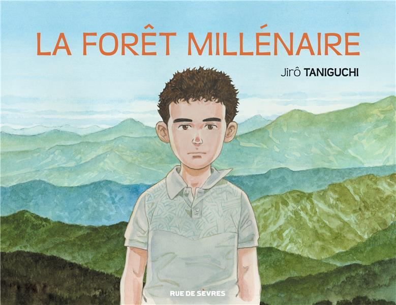 La forêt millénaire - Jirô Tanigushi