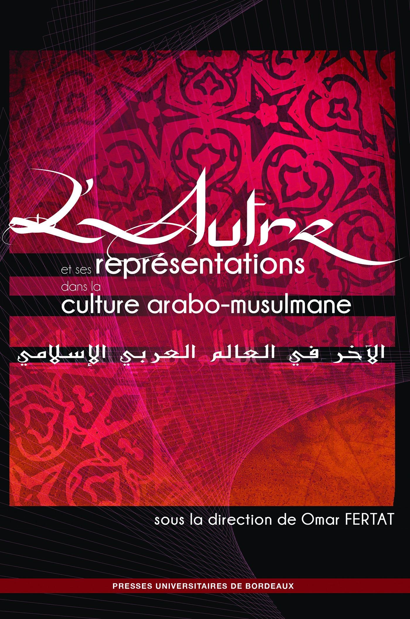 Omar Fertat L'Autre et ses représentations dans la culture arabo-musulmane
