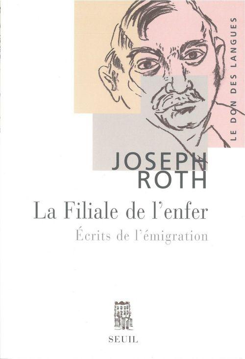 Joseph Roth La Filiale de l'enfer