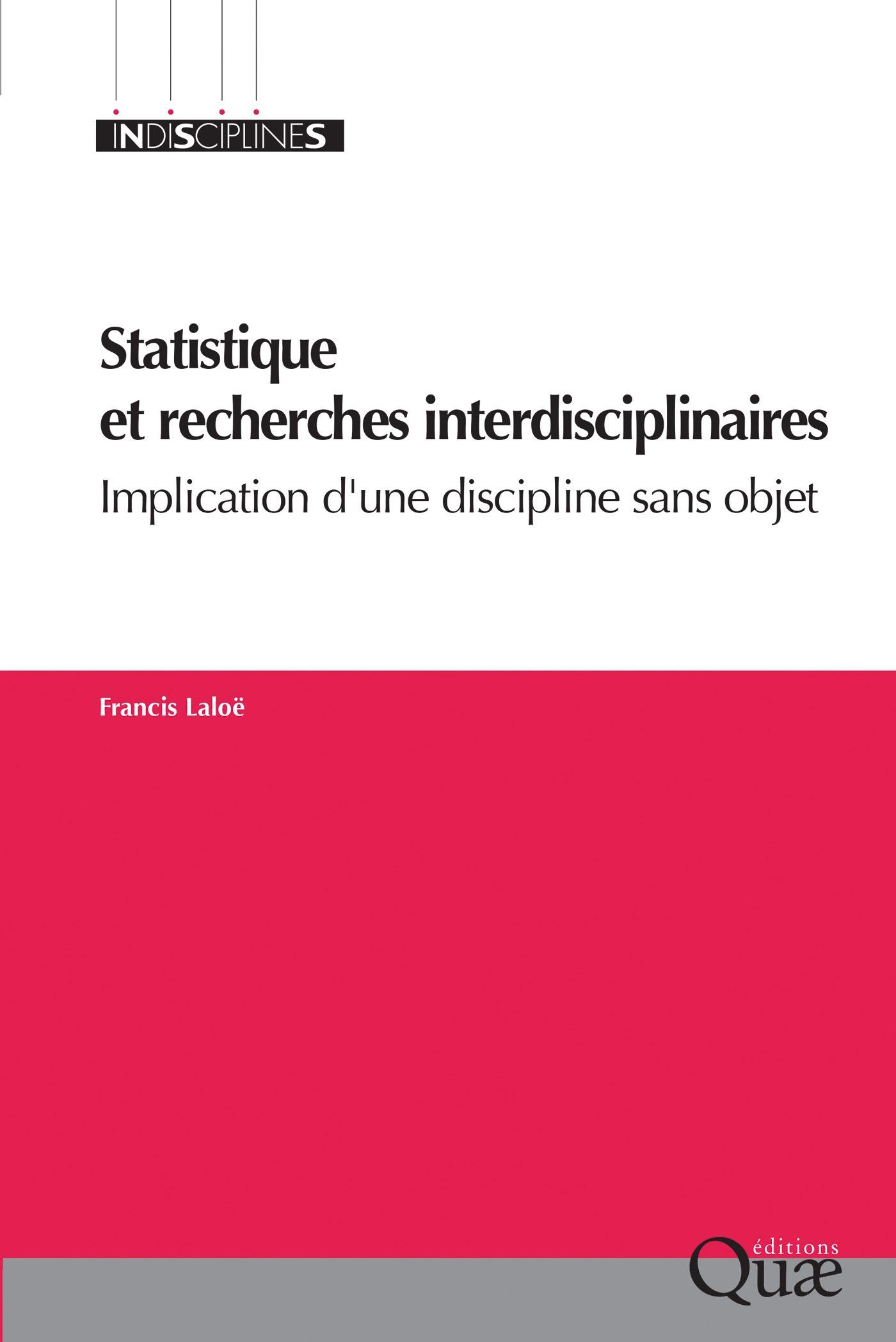 Francis Laloë Statistique et recherches interdisciplinaires