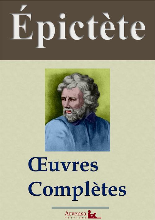Epictète : Oeuvres complètes
