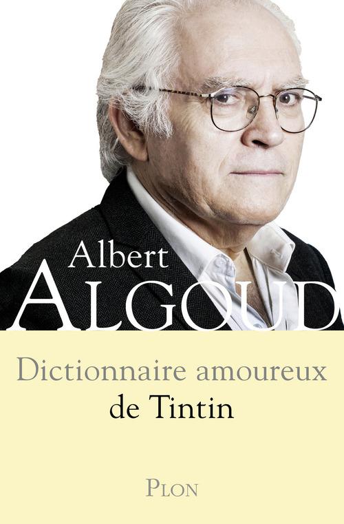 Dictionnaire amoureux de Tintin