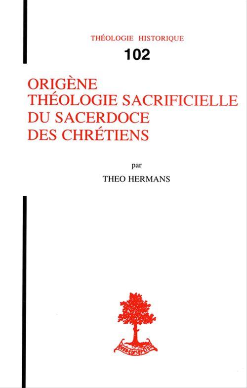 Origene Theologie Sacrificielle Du Sacerdoce Des Chretiens