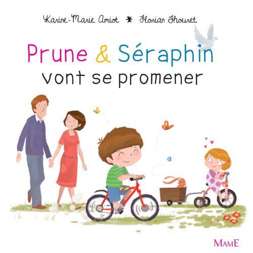 Karine-Marie Amiot Prune et Séraphin vont se promener