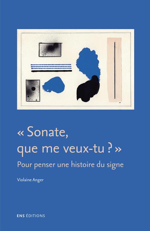 Violaine Anger Sonate, que me veux-tu?