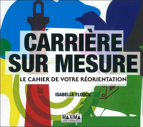 Isabelle Flouck Carrière sur mesure
