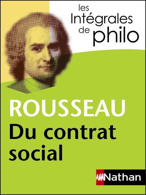 Christine Thubert Intégrales de Philo - ROUSSEAU, Du contrat social