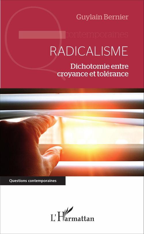 Guylain Bernier Radicalisme