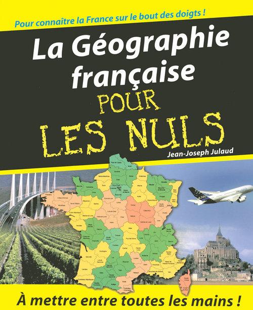 Jean-Joseph JULAUD La Géographie Pour les Nuls