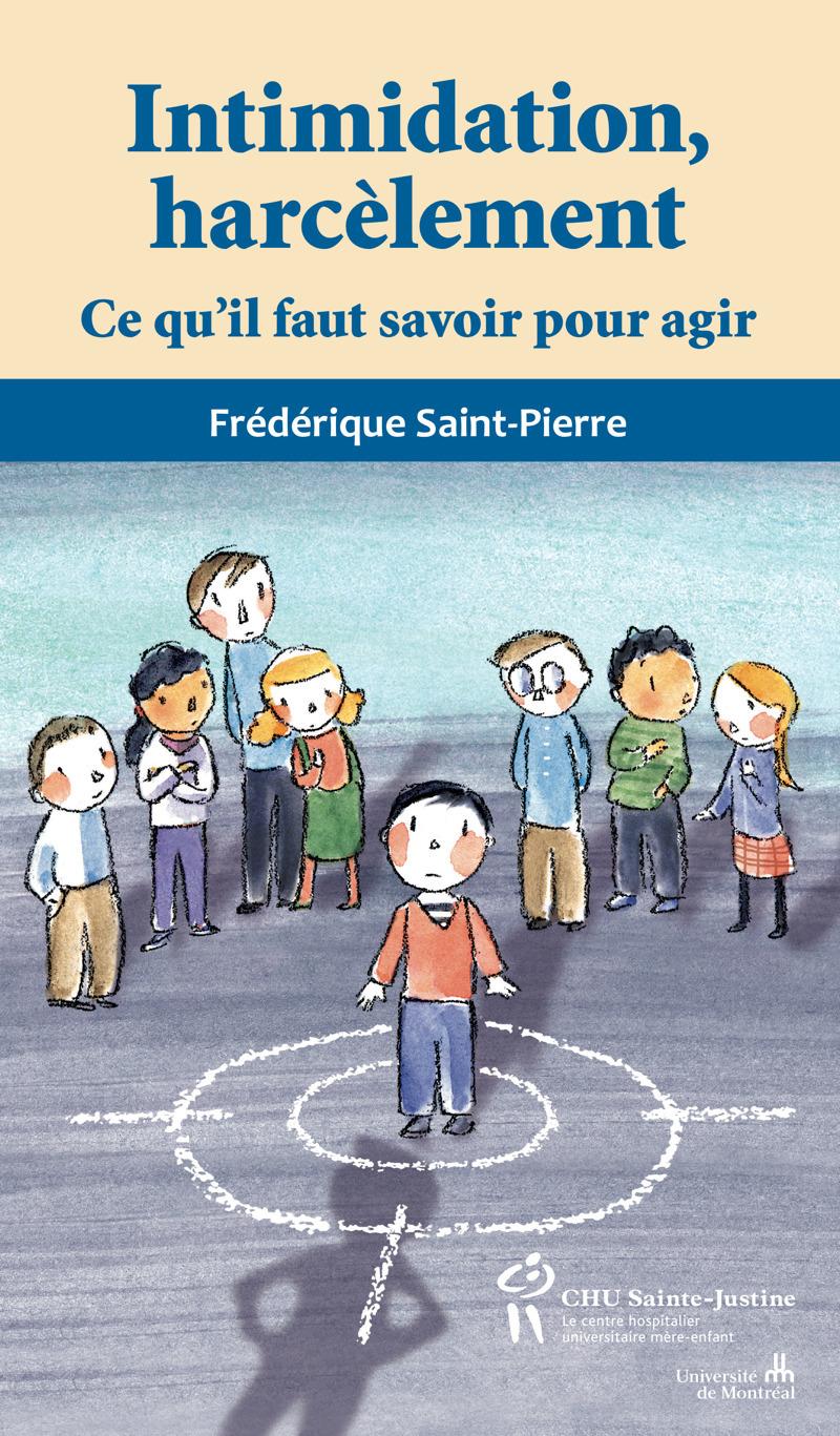 Frédérique Saint-Pierre Intimidation, harcèlement