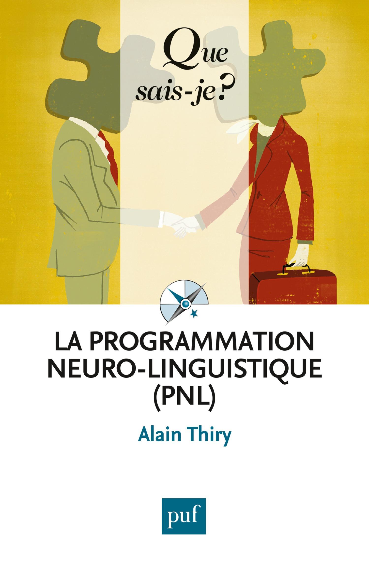 Alain Thiry La programmation neuro-linguistique (PNL)