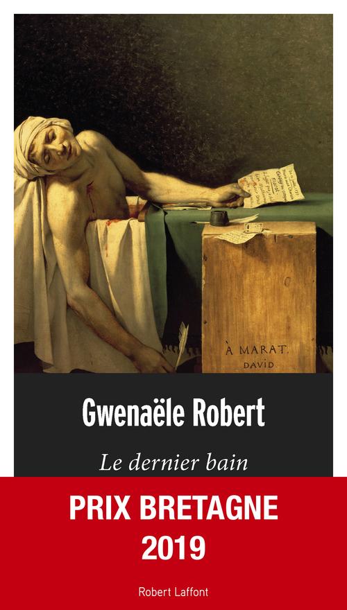 Gwenaële ROBERT Le Dernier Bain