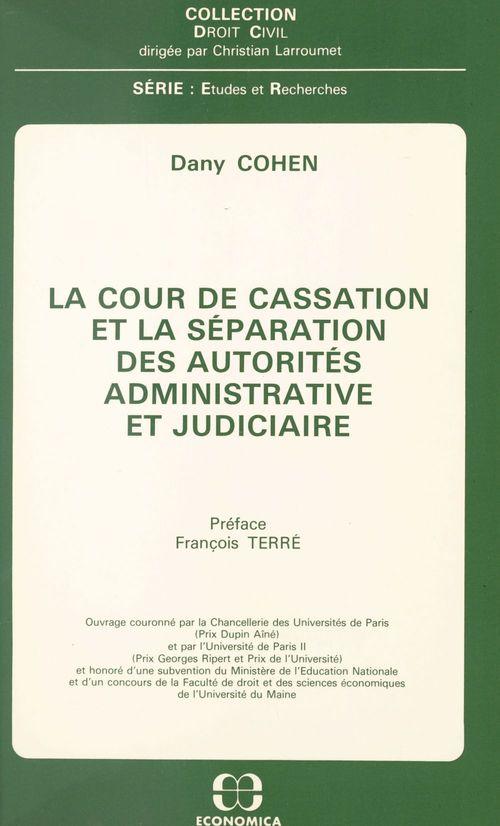 La Cour de cassation et la séparation des autorités administrative et judiciaire