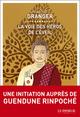 La voie des h�ros cach�s du bouddhisme tib�tain