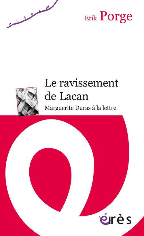 Erik PORGE Le ravissement de Lacan