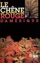 Le ch�ne rouge d'Am�rique