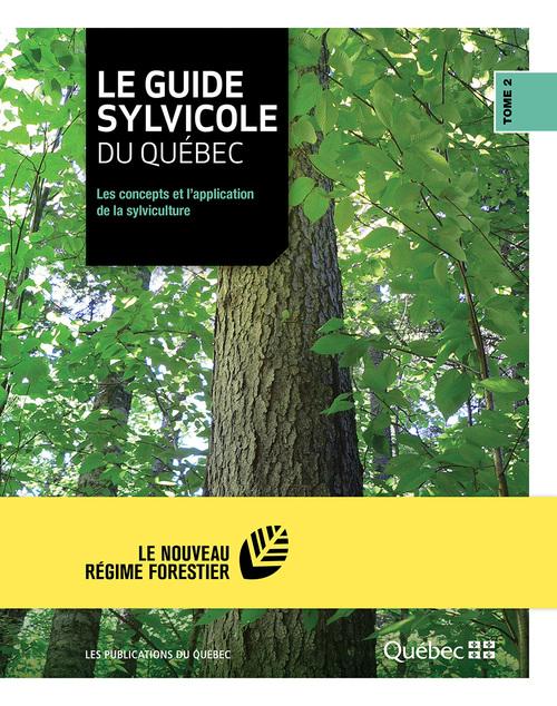 Le guide sylvicole du Québec - Tome II
