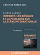 Internet, les r�seaux et la puissance sur la sc�ne internationale