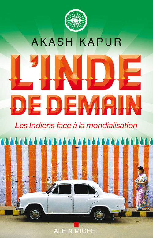 Akash Kapur L'Inde de demain