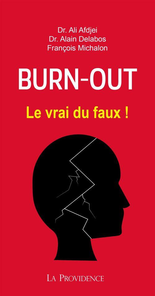 Alain Delabos Burn out : le vrai du faux