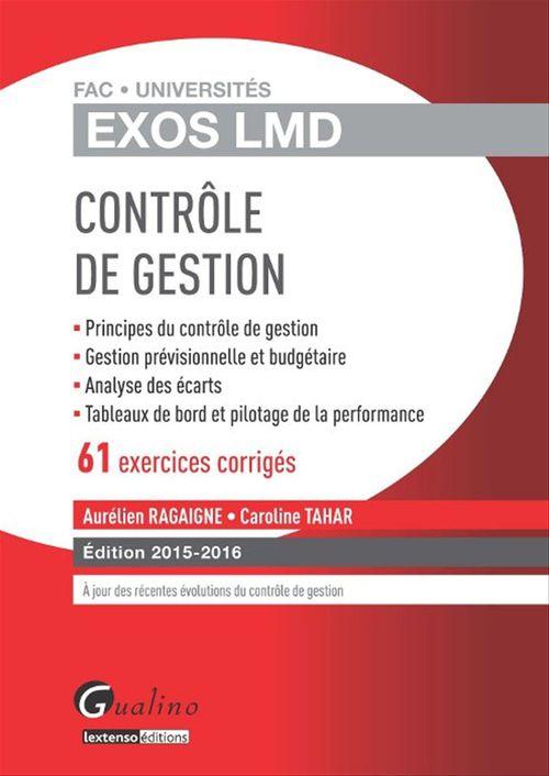 Caroline Tahar Aurelien Ragaigne Exos LMD ; contrôle de gestion (édition 2015-2016)