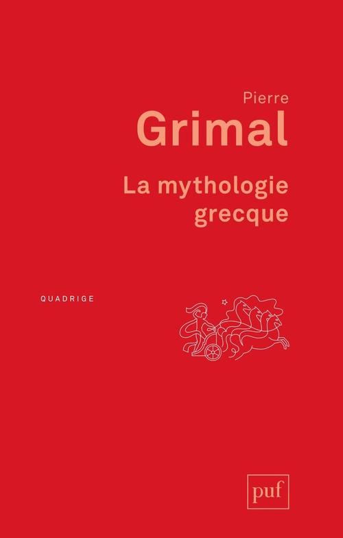 La mythologie grecque (2e édition)