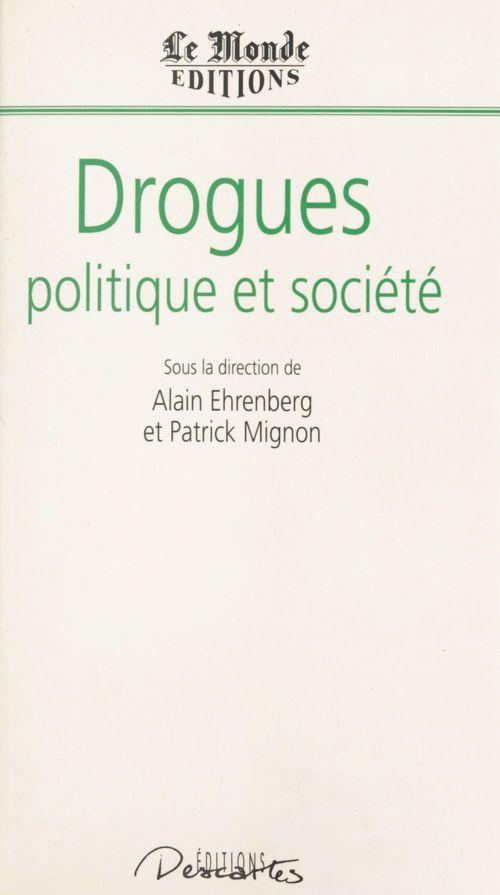 Drogues, politique et société