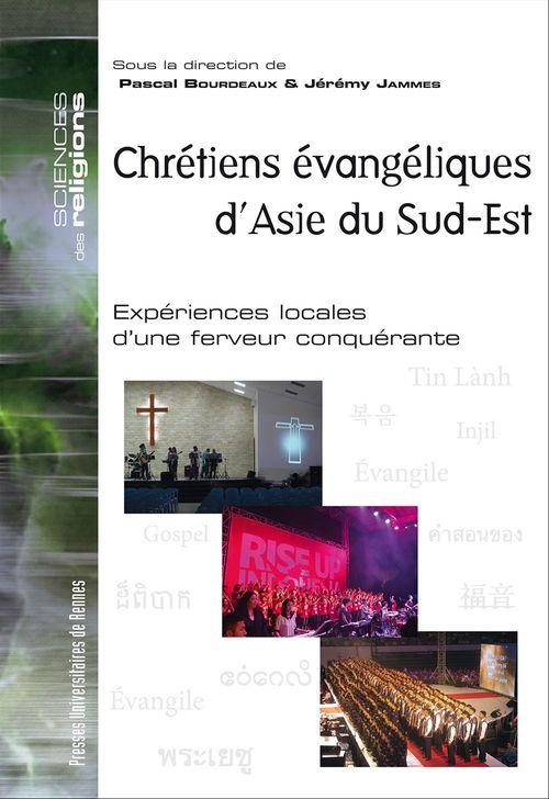 Pascal Bourdeaux Chrétiens évangéliques d´Asie du Sud-Est