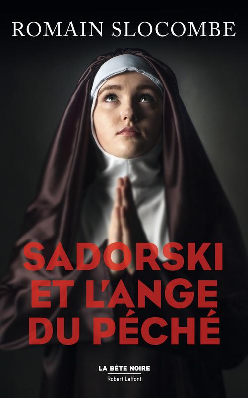 Romain SLOCOMBE Sadorski et l'ange du péché
