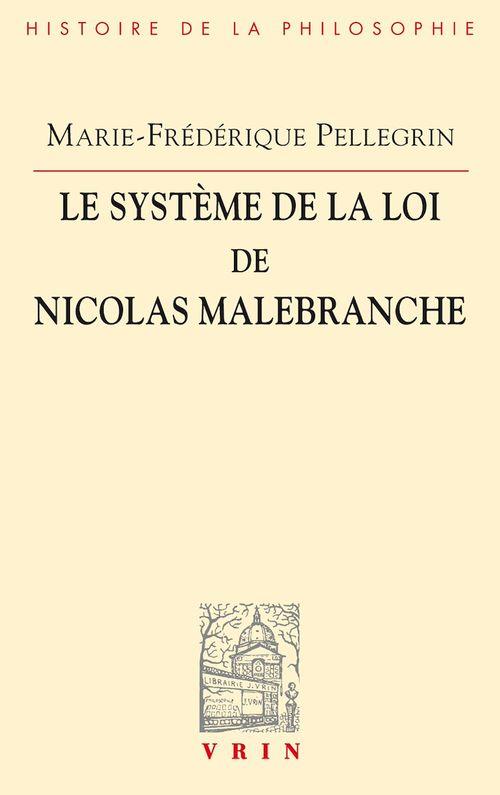 Le système de la loi de Nicolas Malebranche