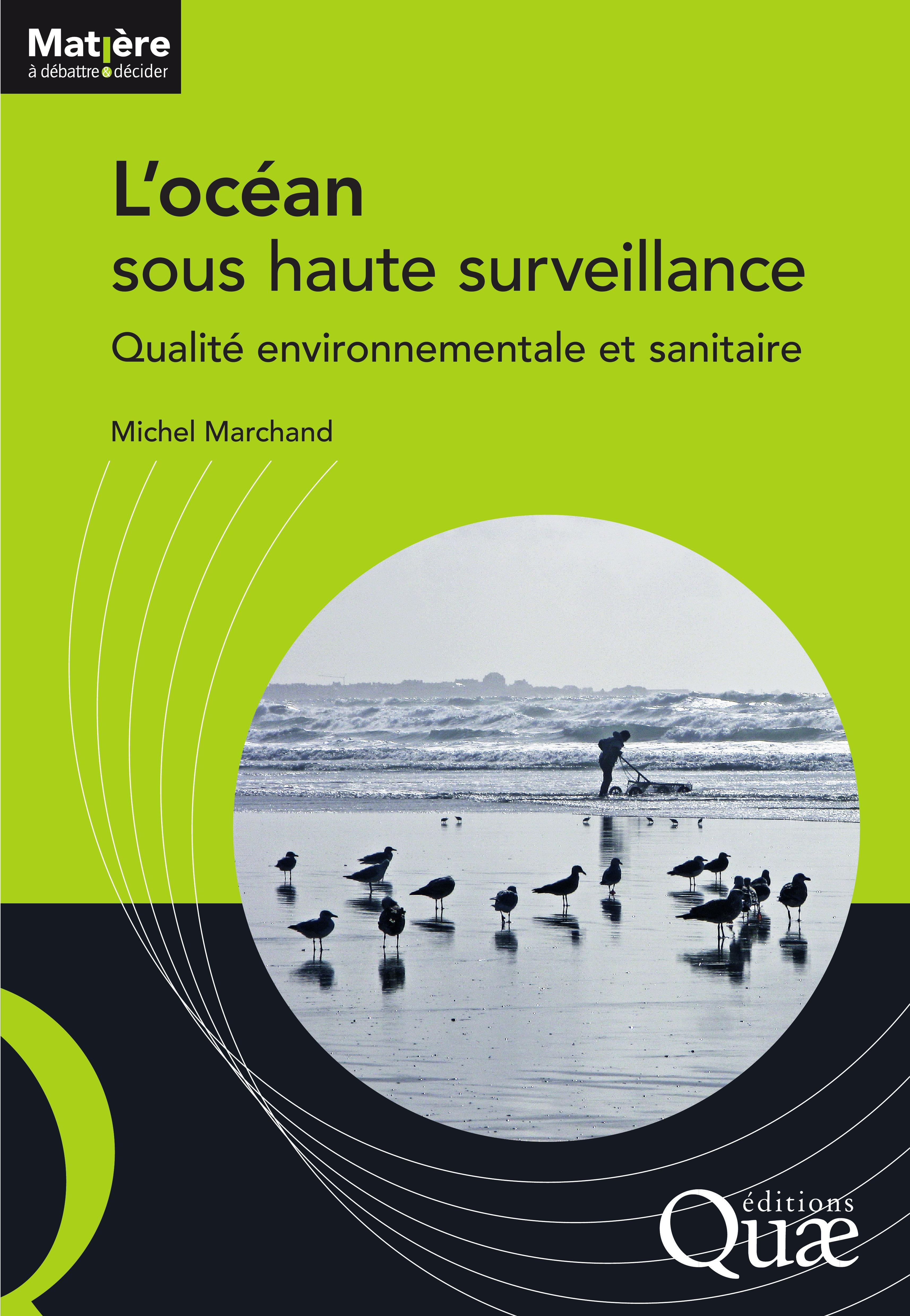 Michel Marchand L'océan sous haute surveillance