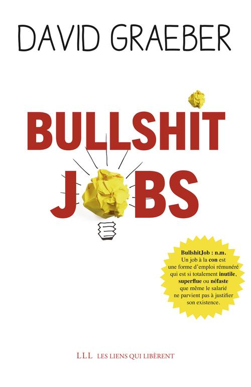 David Graeber Bullshit Jobs