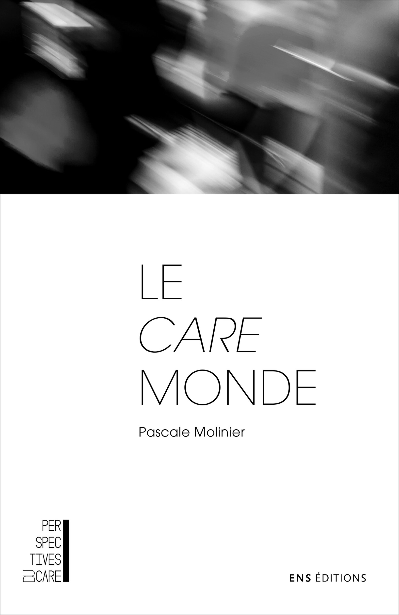 Pascale Molinier Le care monde