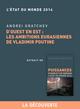 D'ouest en est : les ambitions eurasiennes de Vladimir Poutine