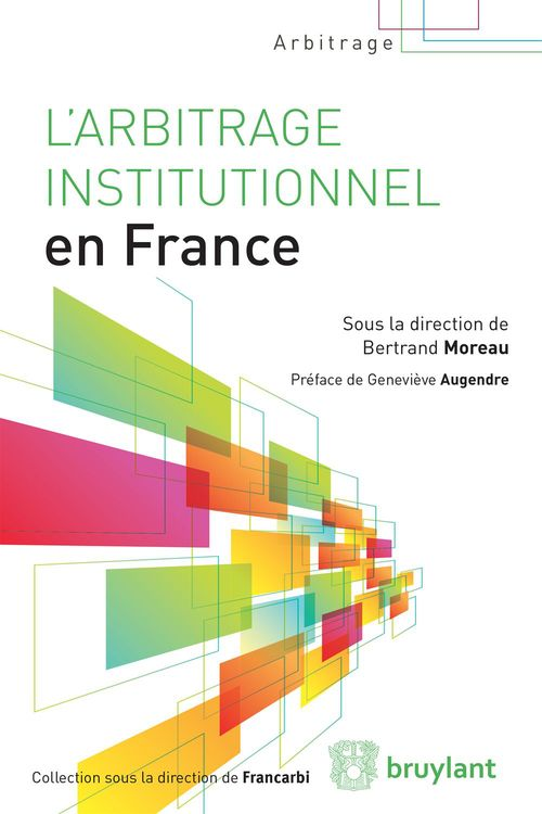 L'arbitrage institutionnel en France