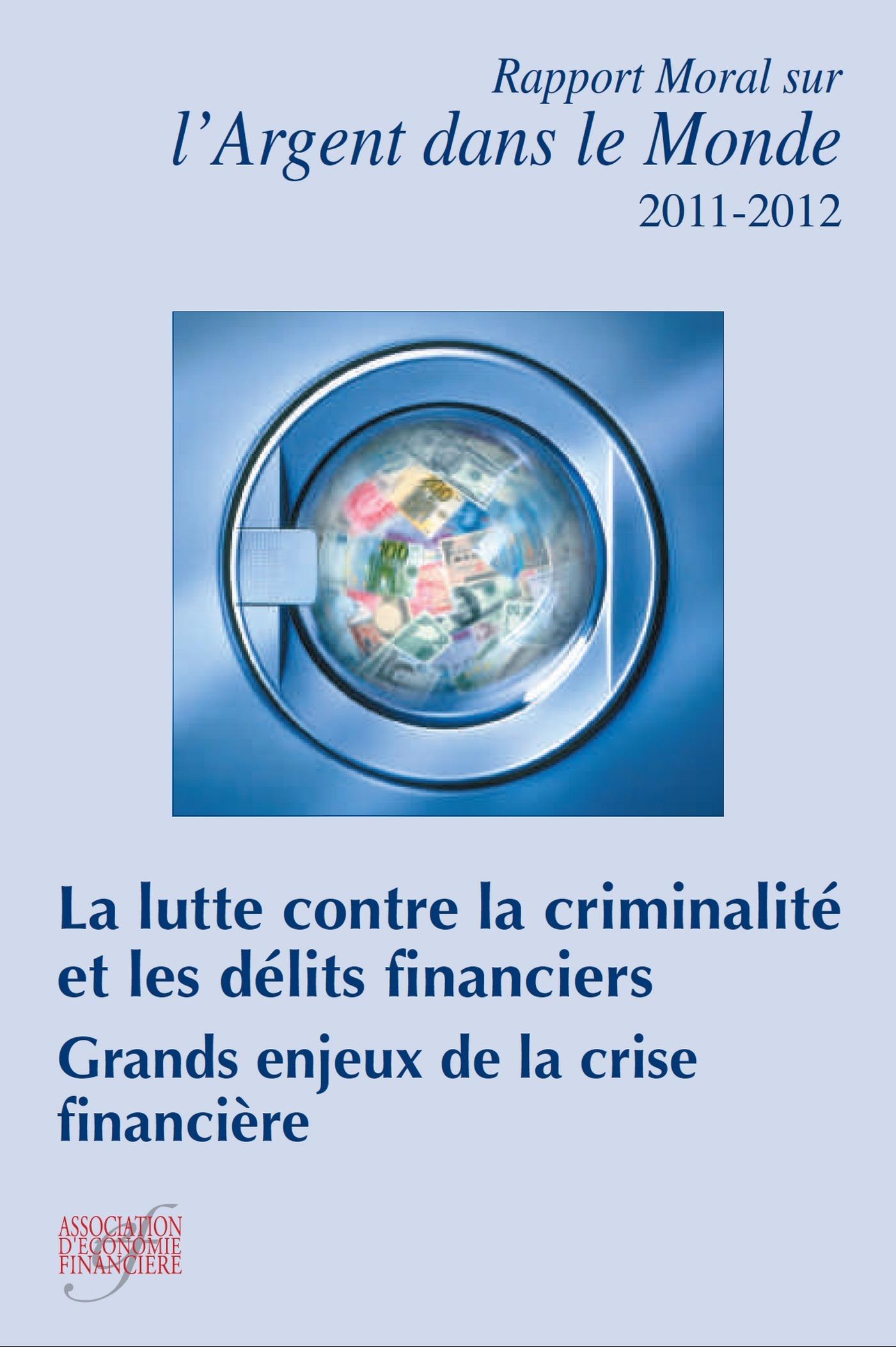 Pascale Beracha La lutte contre la criminalité et les délits financiers