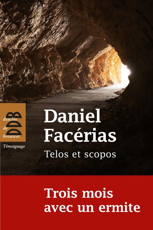 Daniel Facerias Telos et scopos