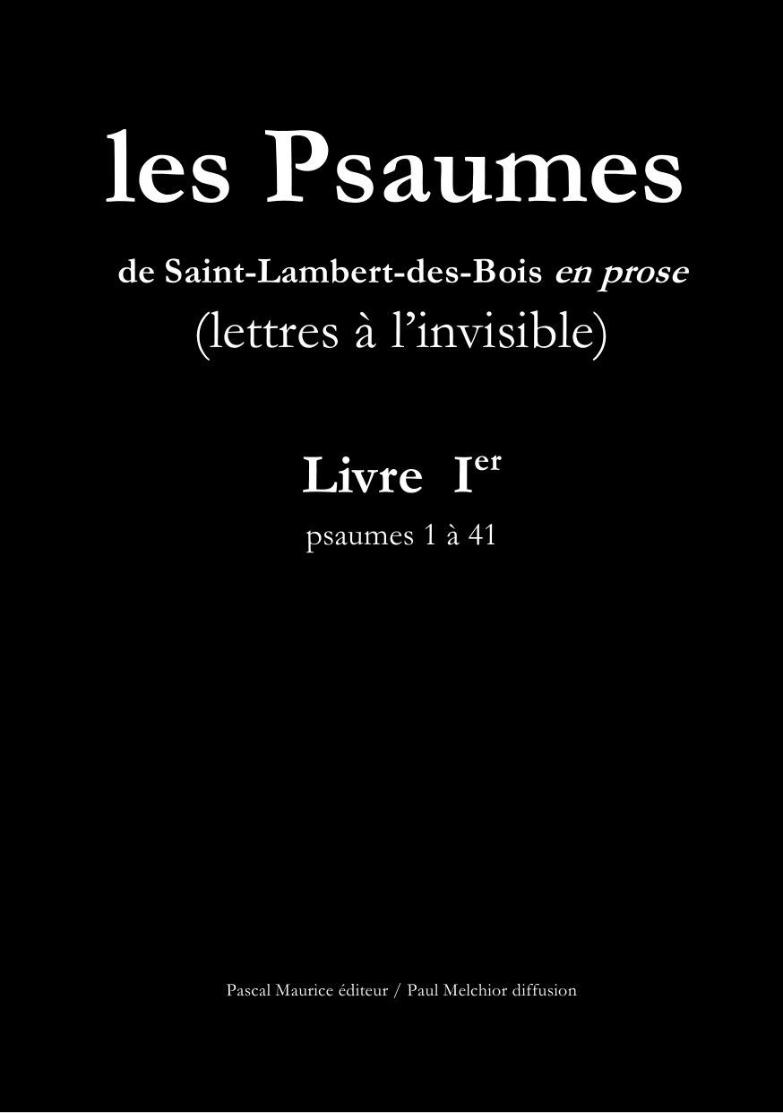 Moines Saint-Lambert Les Psaumes de Saint-Lambert-des-Bois en prose