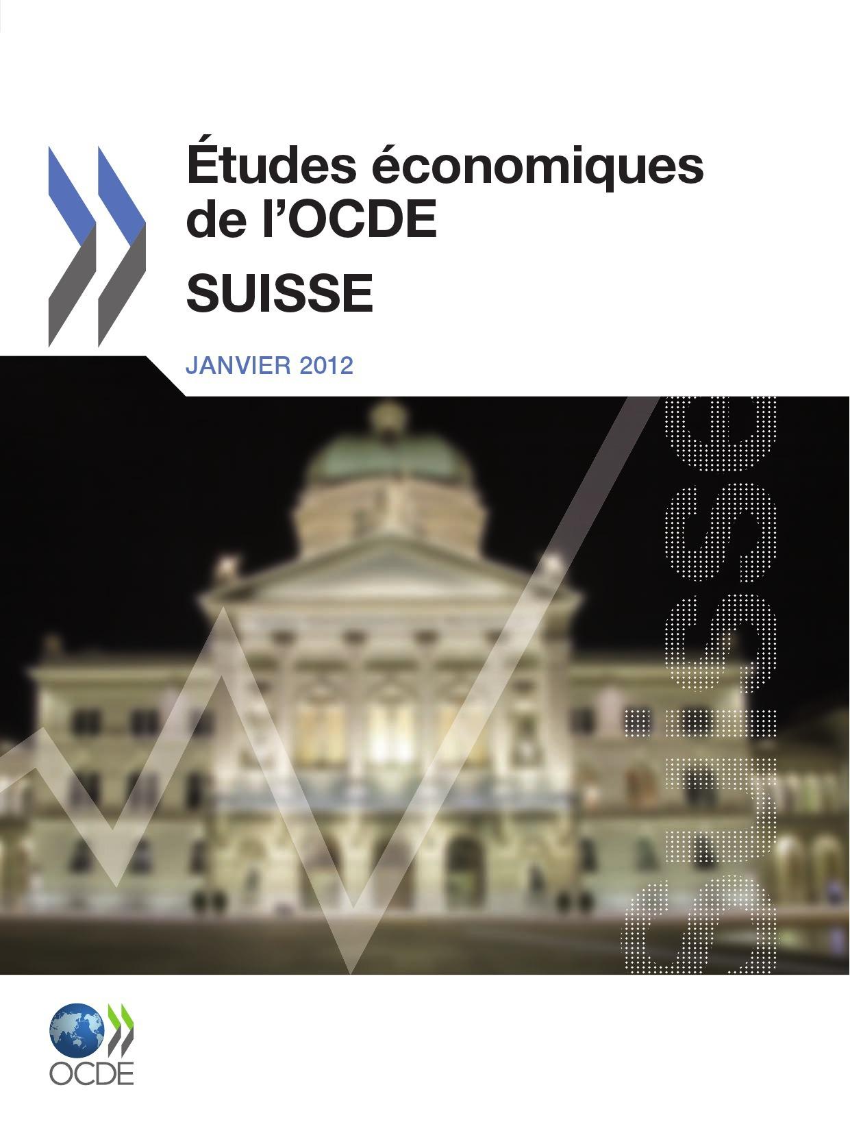 Collectif Etudes économiques de l'OCDE : Suisse 2011