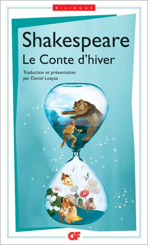 Le Conte d'hiver / The Winter's Tale (édition bilingue)