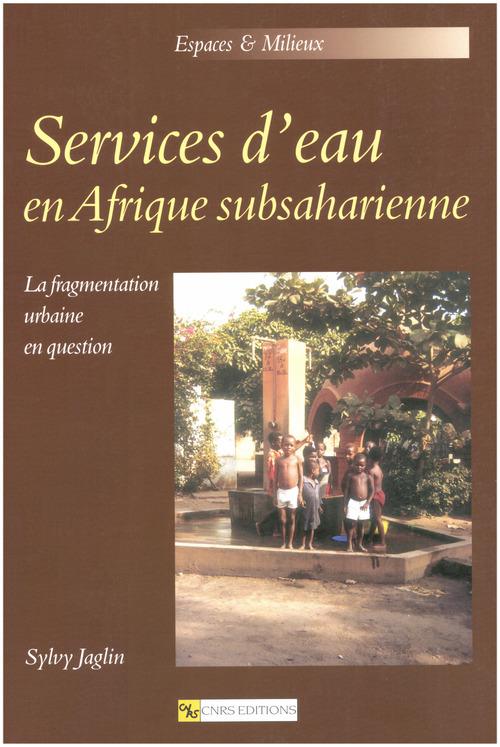 Sylvy Jaglin Services d´eau en Afrique subsaharienne