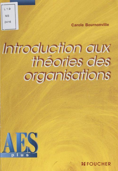 Introduction aux théories des organisations