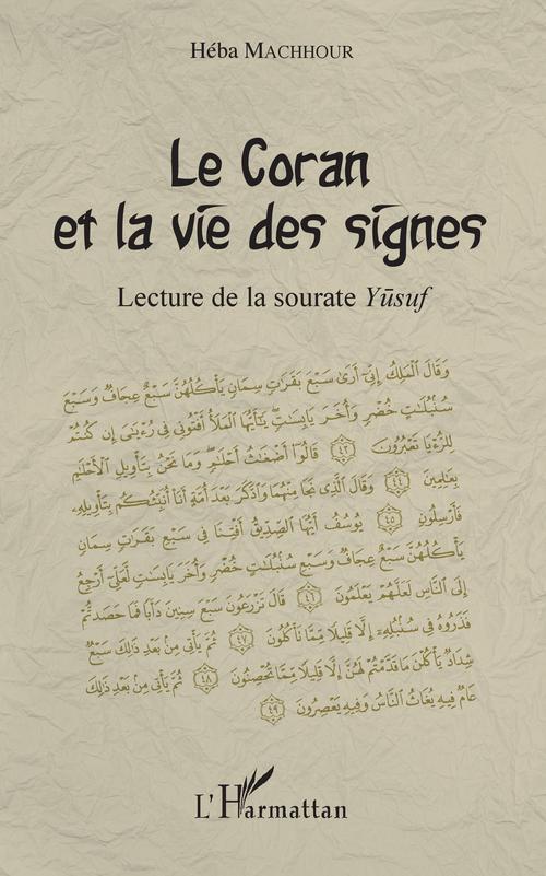 Héba Machhour Le Coran et la vie des signes