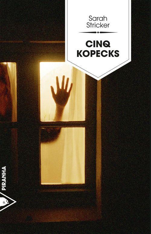 Sarah STRICKER Cinq kopecks