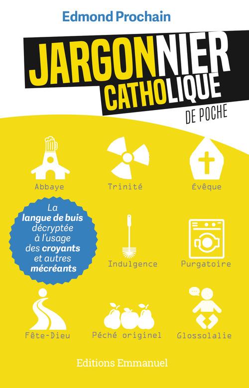Jargonnier catholique de poche