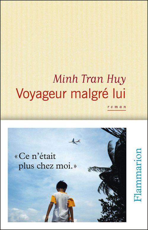 Minh Tran Huy Voyageur malgré lui