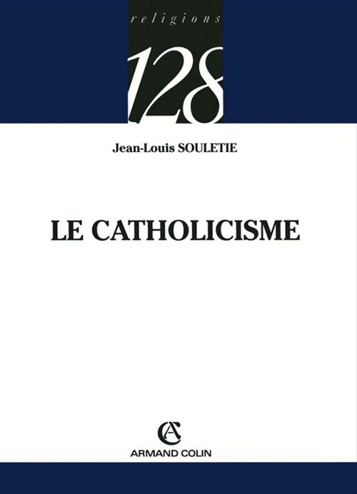 Jean-Louis Souletie Le catholicisme